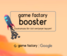 Google ve Game Factory